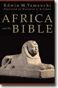 Buy *Africa & the Bible* by Edwin M. Yamauchi online