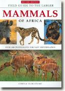 Buy *Field Guide to Larger Mammals of Africa* by Chris & Tilde Stuart online