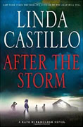 *After the Storm: A Kate Burkholder Novel* by Linda Castillo