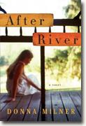 Buy *After River* by Donna Milner online