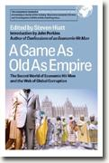 Buy *A Game as Old as Empire: The Secret World of Economic Hit Men and the Web of Global Corruption* by Steven Hiatt online