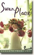 Buy *Swan Place* by Augusta Trobaugh online