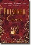 *The Poisoned Crown (Sangreal Trilogy Book Three)* by Amanda Hemingway