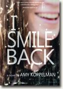 Buy *I Smile Back* by Amy Koppelman online