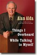 Buy *Things I Overheard While Talking to Myself* by Alan Alda online