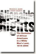 Buy *Alienable Rights: The Exclusion of African Americans in a White Man's Land, 1619-2000* online