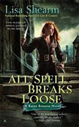 Buy *All Spell Breaks Loose (Raine Benares, Book 6)* by Lisa Shearin