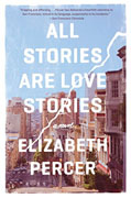*All Stories are Love Stories* by Elizabeth Percer