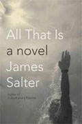 Buy *All That Is* by James Salteronline