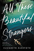 Buy *All These Beautiful Strangers* by Elizabeth Klehfothonline