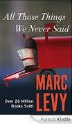 Buy *All Those Things We Never Said* by Marc Levyonline