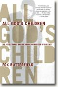 *All God's Children: The Bosket Family and the American Tradition of Violence* by Fox Butterfield