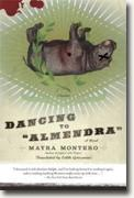 Buy *Dancing to Almendra* by Mayra Montero online