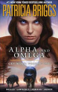 *Cry Wolf (Alpha and Omega, Volume One)* by Patricia Briggs, illustrated by Todd Herman