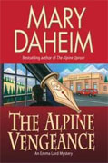 Buy *The Alpine Vengeance: An Emma Lord Mystery* by Mary Daheim online