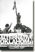 Buy *Alternative Oklahoma: Contrarian Views of the Sooner State* by Davis D. Joyce online