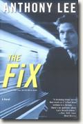*The Fix* by Anthony Lee