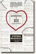 Buy *Alternatives to Sex* by Stephen McCauley