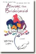 Buy *Always the Bridesmaid* online