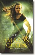 Buy *Amazon Queen (Amazons, Book 2)* by Lori Devoti