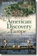 *The American Discovery of Europe* by Jack D. Forbes