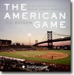 *The American Game: A Celebration of Minor League Baseball* by Ira Rosen