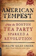 Buy *American Tempest: How the Boston Tea Party Sparked a Revolution* by Harlow Giles Unger online