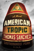 Buy *American Tropic* by Thomas Sanchezonline