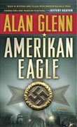 *Amerikan Eagle* by Alan Glenn