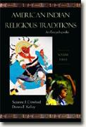 Buy *American Indian Religious Traditions: An Encyclopedia* online