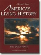 *America's Living History - The Early Years* by Suzanne and Craig Sheumaker
