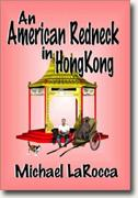 Buy *An American Redneck in Hong Kong* online