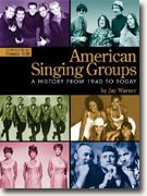 Buy *American Singing Groups: A History from 1940 to Today* by Jay Warner online