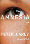 *Amnesia* by Peter Carey