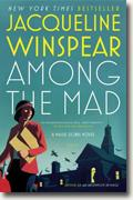 *Among the Mad (Maisie Dobbs Mysteries)* by Jacqueline Winspear