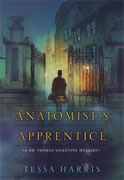 *The Anatomist's Apprentice (Dr. Thomas Silkstone Mysteries)* by Tessa Harris
