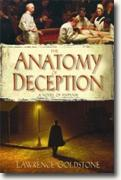 Buy *The Anatomy of Deception* by Lawrence Goldstone online