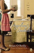 Buy *Angelina's Bachelors: A Novel with Food* by Brian O'Reilly online
