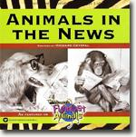 Animals in the News* online