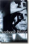 Anthony Blunt: His Lives* online