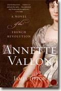 *Annette Vallon: A Novel of the French Revolution* by James Tipton