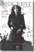 Buy *Apathy for the Devil: A Seventies Memoir* by Nick Kent online