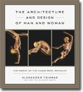 Buy *The Architecture and Design of Man and Woman: The Marvel of the Human Body, Revealed* online