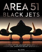 Buy *Area 51 - Black Jets: A History of the Aircraft Developed at Groom Lake, America's Secret Aviation Base* by Bill Yenneo nline