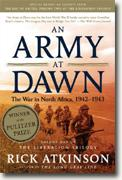 Buy *An Army at Dawn: The War in North Africa, 1942-1943, Volume One of the Liberation Trilogy* by Rick Atkinson online