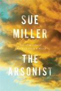 Buy *The Arsonist* by Sue Miller online