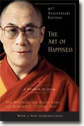 *The Art of Happiness, 10th Anniversary Edition: A Handbook for Living* by the Dalai Lama