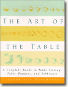 Buy *The Art of the Table: A Complete Guide to Table Setting, Table Manners & Tableware* online