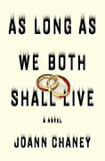Buy *As Long as We Both Shall Live* by JoAnn Chaney online