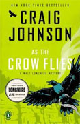 *As the Crow Flies: A Walt Longmire Mystery* by Craig Johnson